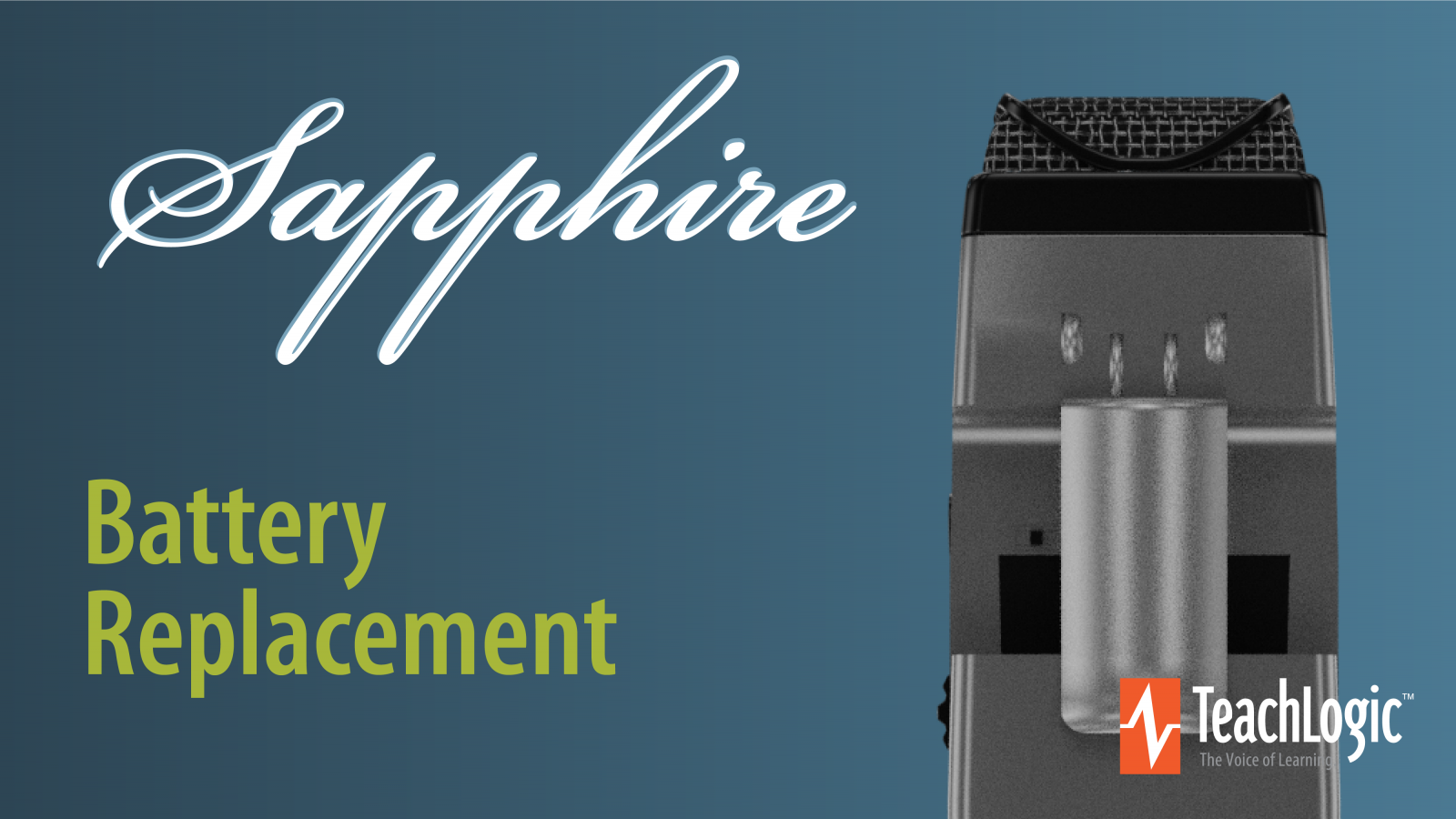 TeachLogic Sapphire Battery Replacement